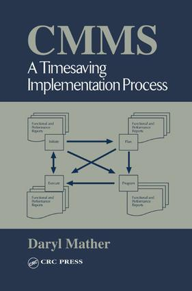 CMMS: A Timesaving Implementation Process, 1st Edition (e-Book) book cover