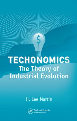Technomics: The Theory of Industrial Evolution, 1st Edition (e-Book) book cover
