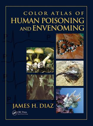 Color Atlas of Human Poisoning and Envenoming: 1st Edition (Hardback) book cover