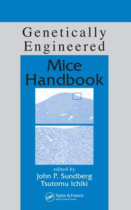 Genetically Engineered Mice Handbook: 1st Edition (e-Book) book cover