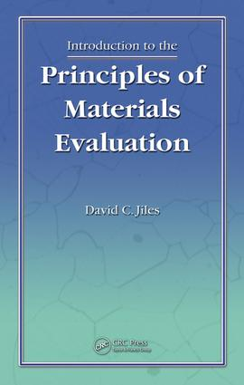Introduction to the Principles of Materials Evaluation: 1st Edition (e-Book) book cover