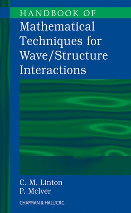 Handbook of Mathematical Techniques for Wave/Structure Interactions: 1st Edition (e-Book) book cover