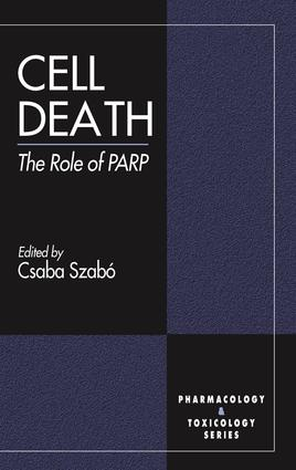 Cell Death: The Role of PARP, 1st Edition (e-Book) book cover
