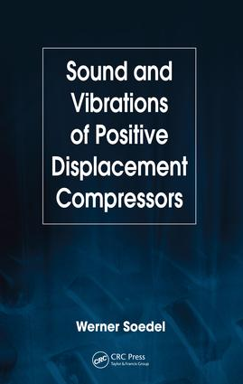 Sound and Vibrations of Positive Displacement Compressors: 1st Edition (e-Book) book cover
