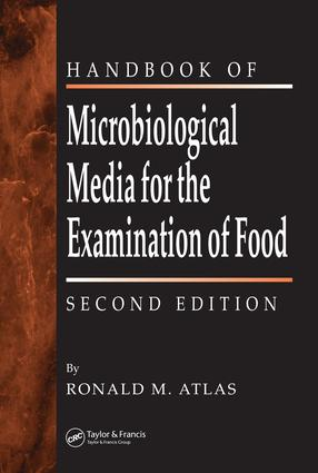 The Handbook of Microbiological Media for the Examination of Food