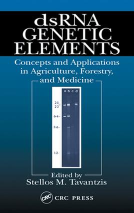 dsRNA Genetic Elements: Concepts and Applications in Agriculture, Forestry, and Medicine, 1st Edition (e-Book) book cover