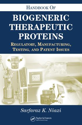 Handbook of Biogeneric Therapeutic Proteins: Regulatory, Manufacturing, Testing, and Patent Issues, 1st Edition (Hardback) book cover