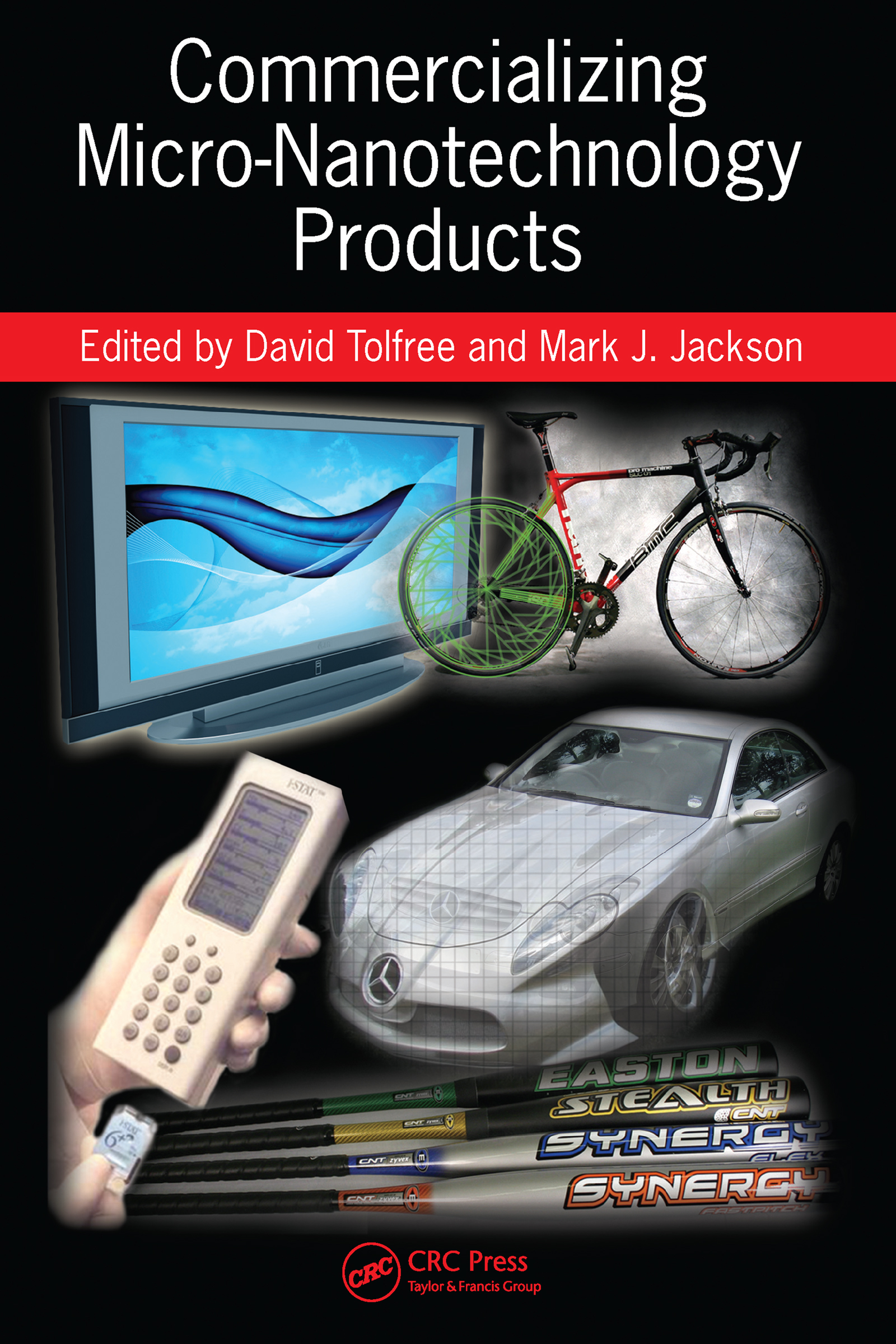 Commercializing Micro-Nanotechnology Products: 1st Edition (e-Book) book cover