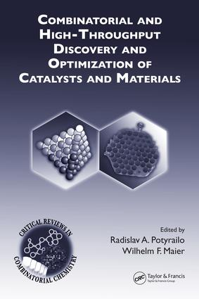 Combinatorial and High-Throughput Discovery and Optimization of Catalysts and Materials: 1st Edition (e-Book) book cover