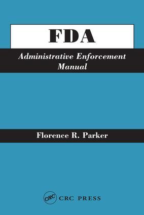 FDA Administrative Enforcement Manual: 1st Edition (e-Book) book cover