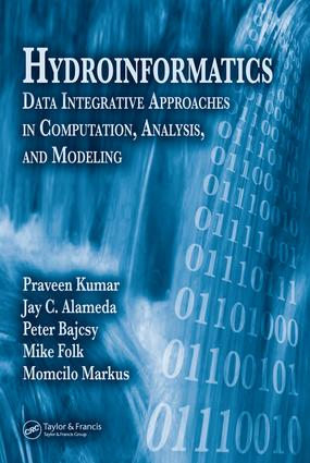Hydroinformatics: Data Integrative Approaches in Computation, Analysis, and Modeling, 1st Edition (e-Book) book cover