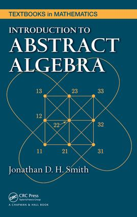 Introduction to Abstract Algebra: 1st Edition (e-Book) book cover