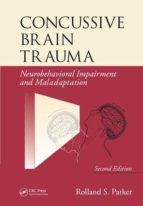 Concussive Brain Trauma: Neurobehavioral Impairment & Maladaptation, Second Edition, 2nd Edition (e-Book) book cover
