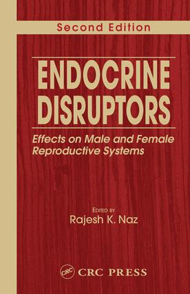 Endocrine Disruptors: Effects on Male and Female Reproductive Systems, Second Edition, 2nd Edition (e-Book) book cover