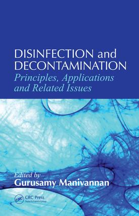 Disinfection and Decontamination: Principles, Applications and Related Issues, 1st Edition (e-Book) book cover