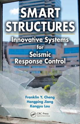 Smart Structures: Innovative Systems for Seismic Response Control, 1st Edition (e-Book) book cover