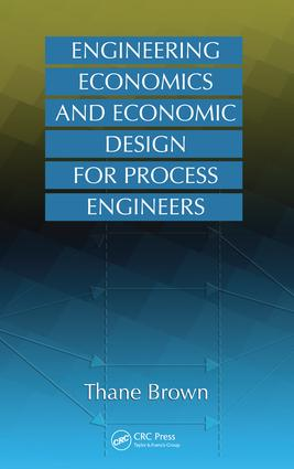 Engineering Economics and Economic Design for Process Engineers: 1st Edition (e-Book) book cover