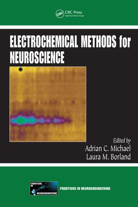 Electrochemical Methods for Neuroscience: 1st Edition (e-Book) book cover