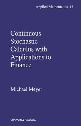 Continuous Stochastic Calculus with Applications to Finance: 1st Edition (Hardback) book cover