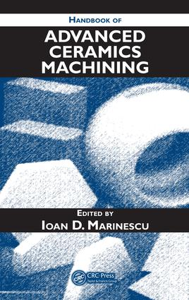Handbook of Advanced Ceramics Machining