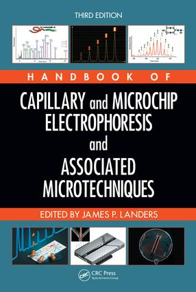 Handbook of Capillary and Microchip Electrophoresis and Associated Microtechniques