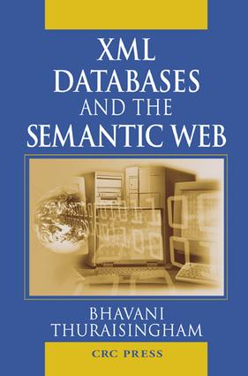 XML Databases and the Semantic Web: 1st Edition (e-Book) book cover