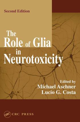 The Role of Glia in Neurotoxicity