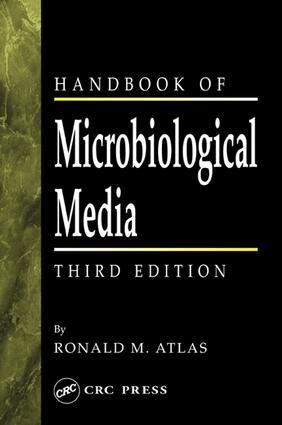 Handbook of Microbiological Media
