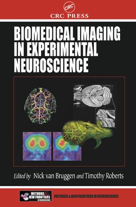 Biomedical Imaging in Experimental Neuroscience: 1st Edition (e-Book) book cover