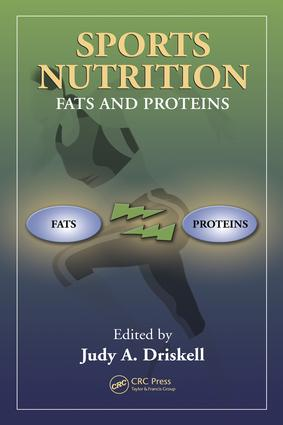 Sports Nutrition: Fats and Proteins, 1st Edition (e-Book) book cover