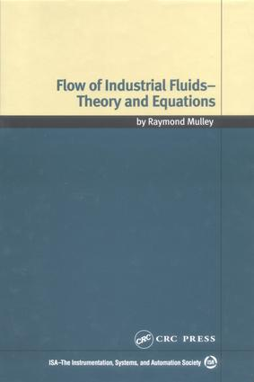 Flow of Industrial Fluids: Theory and Equations, 1st Edition (e-Book) book cover