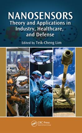 Nanosensors: Theory and Applications in Industry, Healthcare and Defense, 1st Edition (e-Book) book cover
