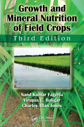 Growth and Mineral Nutrition of Field Crops: 3rd Edition (e-Book) book cover
