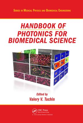 Handbook of Photonics for Biomedical Science