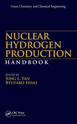 Nuclear Hydrogen Production Handbook: 1st Edition (e-Book) book cover