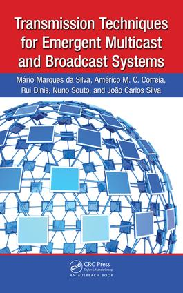 Transmission Techniques for Emergent Multicast and Broadcast Systems: 1st Edition (e-Book) book cover