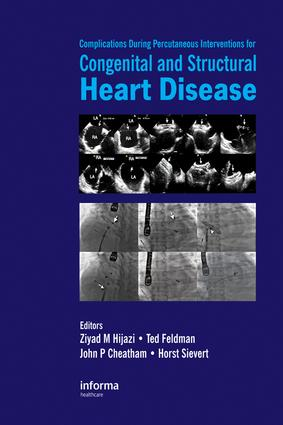 Complications During Percutaneous Interventions for Congenital and Structural Heart Disease: 1st Edition (e-Book) book cover
