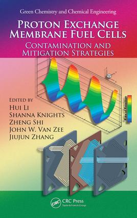 Proton Exchange Membrane Fuel Cells: Contamination and Mitigation Strategies, 1st Edition (e-Book) book cover