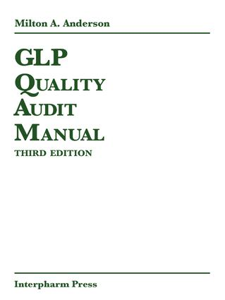 GLP Quality Audit Manual: 3rd Edition (Hardback) book cover