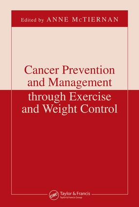 Cancer Prevention and Management through Exercise and Weight Control: 1st Edition (e-Book) book cover