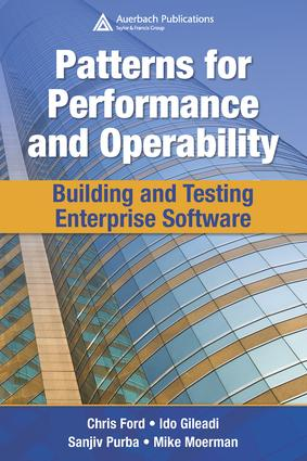 Patterns for Performance and Operability: Building and Testing Enterprise Software, 1st Edition (e-Book) book cover