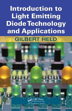 Introduction to Light Emitting Diode Technology and Applications: 1st Edition (e-Book) book cover