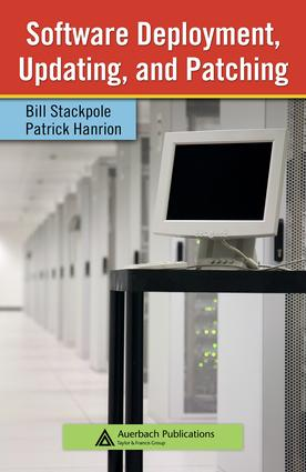 Software Deployment, Updating, and Patching: 1st Edition (e-Book) book cover