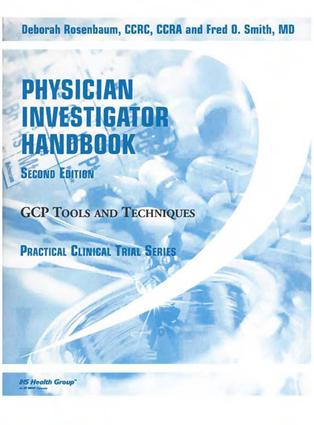 Physician Investigator Handbook: GCP Tools and Techniques, Second Edition, 1st Edition (Hardback) book cover