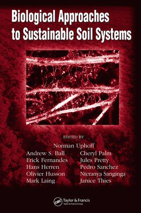 Biological Approaches to Sustainable Soil Systems: 1st Edition (e-Book) book cover