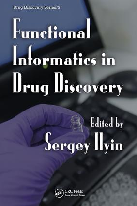 Functional Informatics in Drug Discovery: 1st Edition (e-Book) book cover
