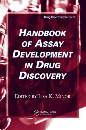 Handbook of Assay Development in Drug Discovery: 1st Edition (e-Book) book cover