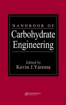 Handbook of Carbohydrate Engineering