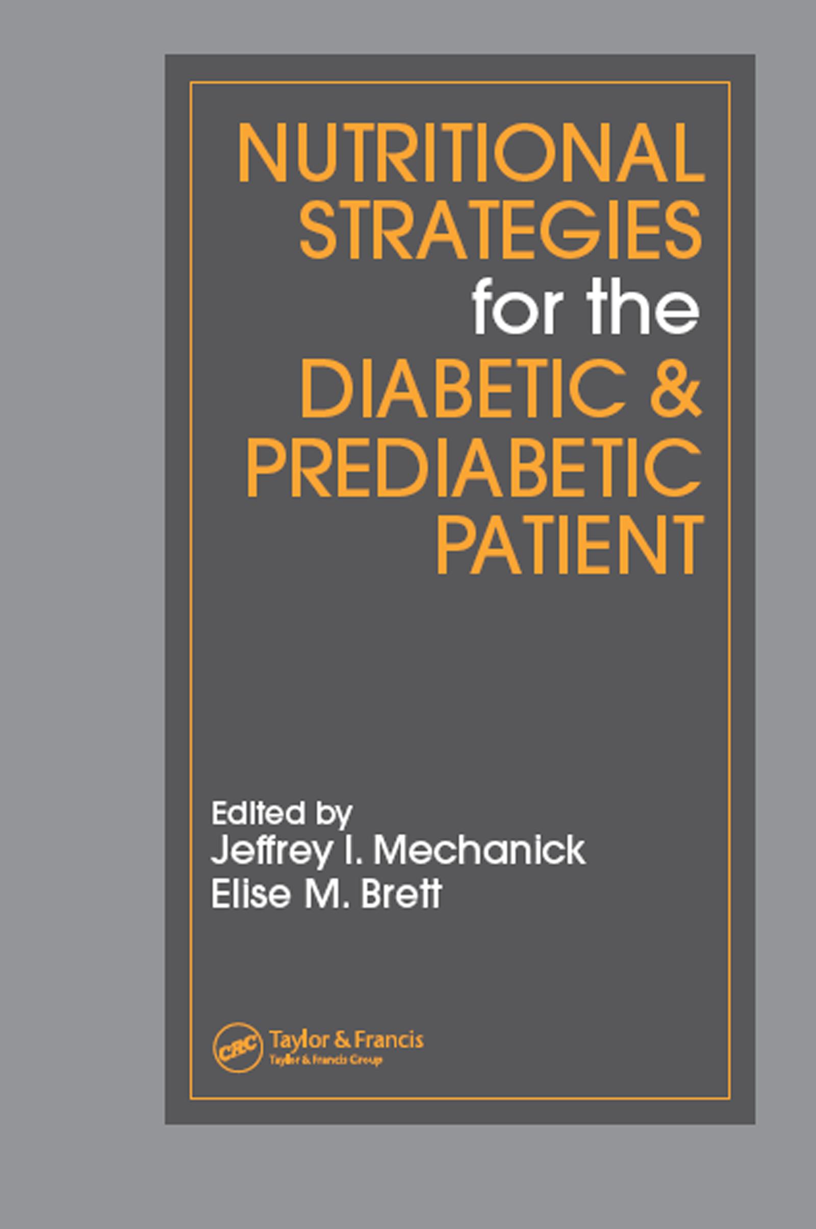 Nutritional Strategies for the Diabetic & Prediabetic Patient