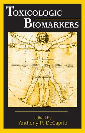 Toxicologic Biomarkers: 1st Edition (Hardback) book cover